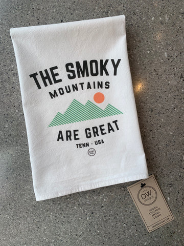 The Smoky MTN are Great Tea Towel (20 x 20)