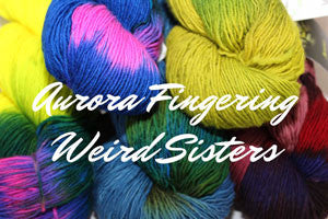 Aurora - Weird Sisters Colorways