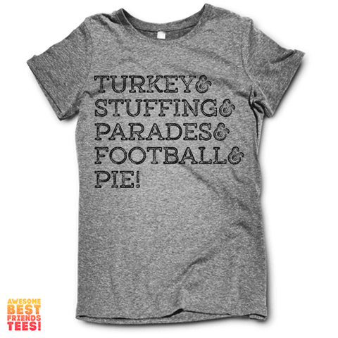 Thanksgiving Stuff on a super comfortable Shirts for sale at Awesome Best Friends' Tees