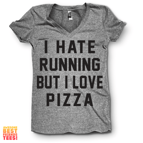 I Hate Running But I Love Pizza | V Neck