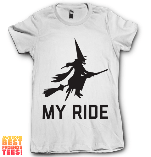 My Ride on a super comfy Shirts at Awesome Best Friends' Tees!