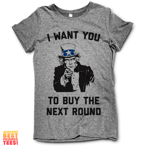 I Want You To Buy The Next Round