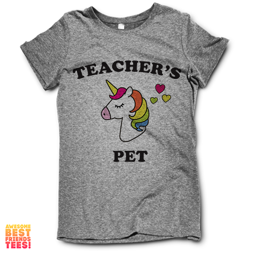 (Sale) Teachers Pet Unicorn on a super comfortable Shirts for sale at Awesome Best Friends' Tees
