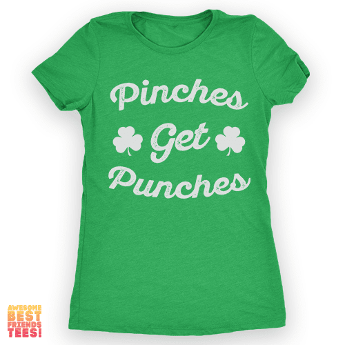 Pinches Get Punches on a super comfortable Shirts for sale at Awesome Best Friends' Tees