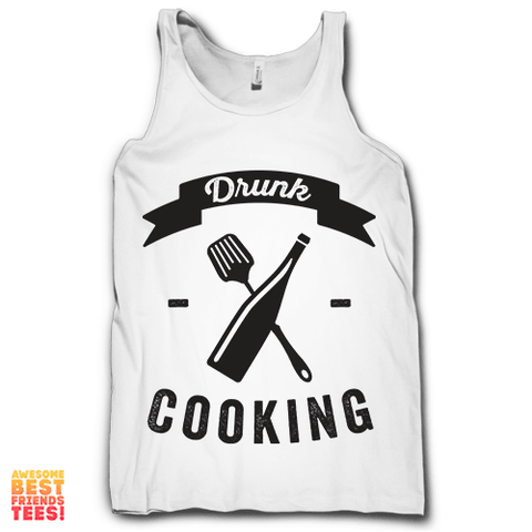 Drunk Cooking on a super comfortable Tanks for sale at Awesome Best Friends' Tees