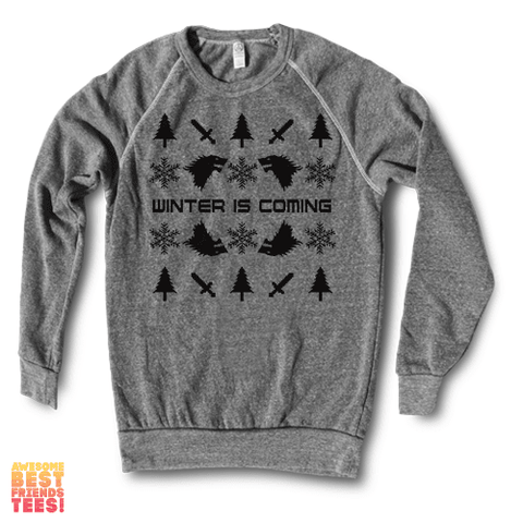 Winter Is Coming | Crewneck Sweatshirt