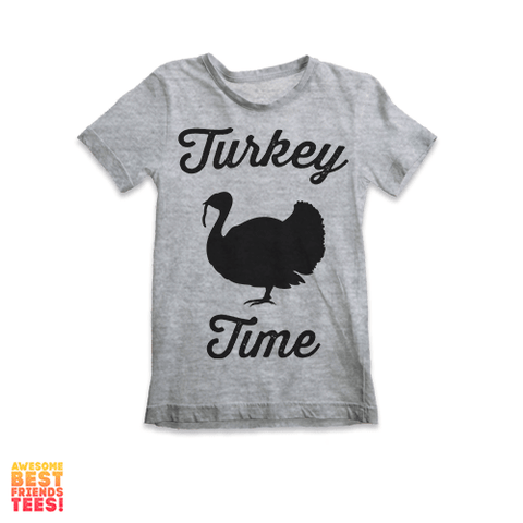 Turkey Time | Kids' Tees on a super comfortable Shirts for sale at Awesome Best Friends' Tees
