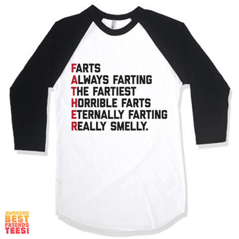 Fathers Are Made Of Farts