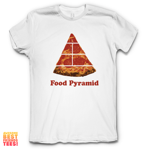 Food Pyramid Pizza on a super comfortable Shirts for sale at Awesome Best Friends' Tees
