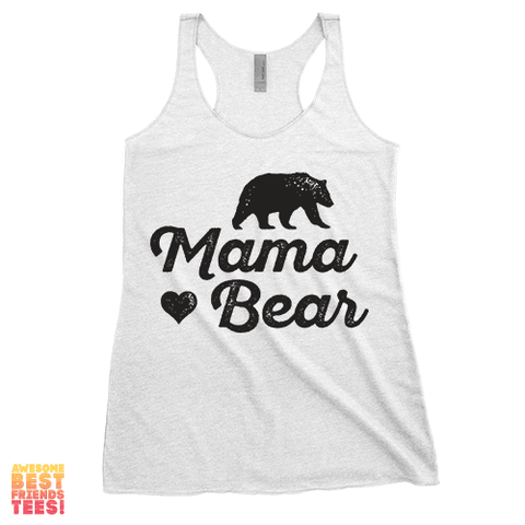 This Tri Blend White Mama Bear Racerback Tank Top