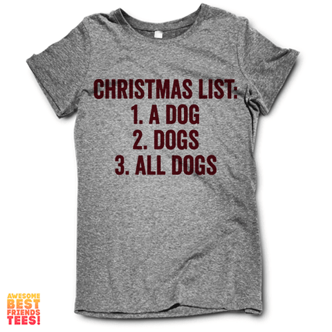 Christmas List on a super comfortable Shirts for sale at Awesome Best Friends' Tees