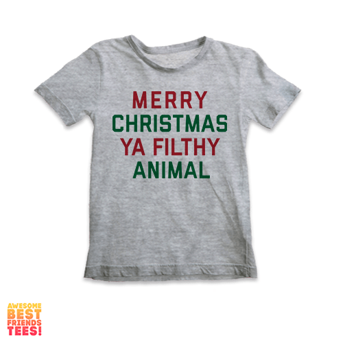 Merry Christmas Ya' Filthy Animal | Kids' Tee on a super comfortable Shirts for sale at Awesome Best Friends' Tees
