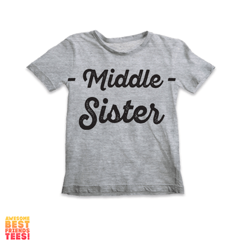 Middle Sister | Kids' Tee