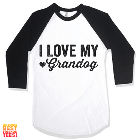 I Love My Grandog