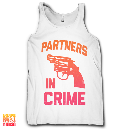 Partners In Crime Left on a super comfy Tanks at Awesome Best Friends' Tees!