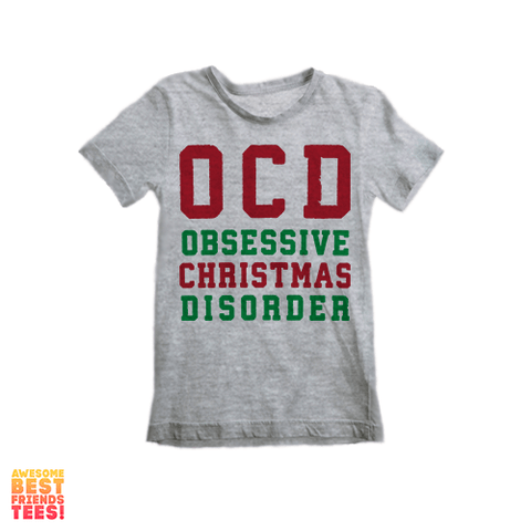 (Sale) OCD Obsessive Christmas Disorder | Kid's
