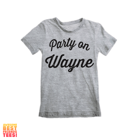 Party On Wayne | Kid's