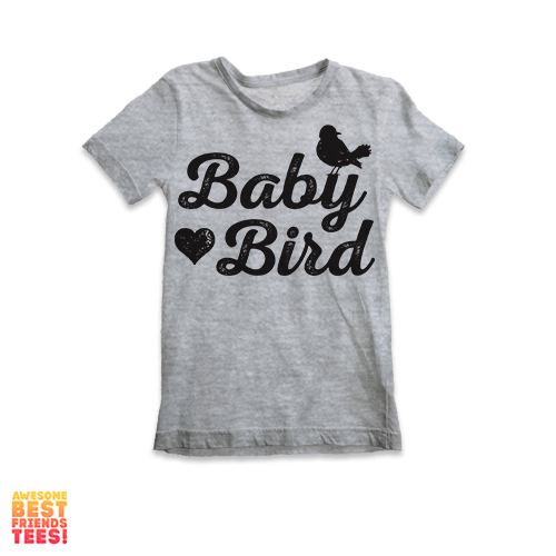 Baby Bird |  Kids' Tees on a super comfortable Shirts for sale at Awesome Best Friends' Tees