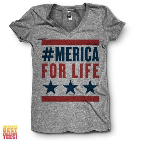 #Merica For Life | V Neck on a super comfortable Shirts for sale at Awesome Best Friends' Tees