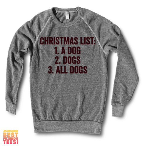 Christmas List on a super comfortable Sweaters for sale at Awesome Best Friends' Tees