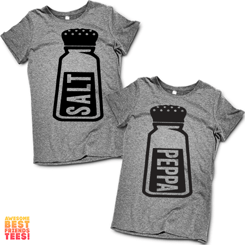 Salt n' Peppa | Best Friends Shirts on a super comfy Shirts at Awesome Best Friends' Tees!