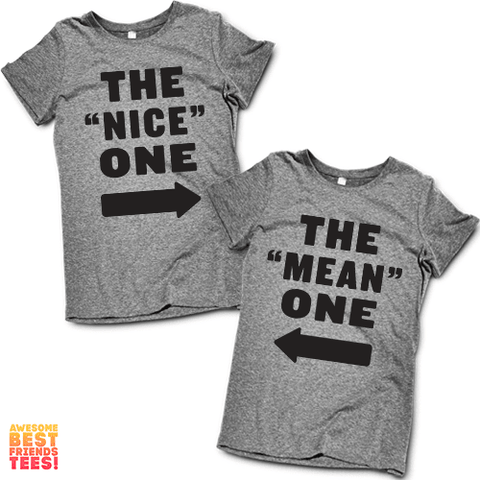 "(Sale) The ""Nice"" One, The ""Mean"" One 