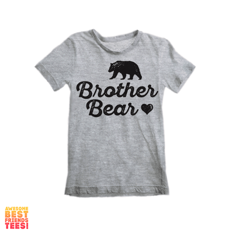 Brother Bear | Kids' on a super comfortable Shirts for sale at Awesome Best Friends' Tees