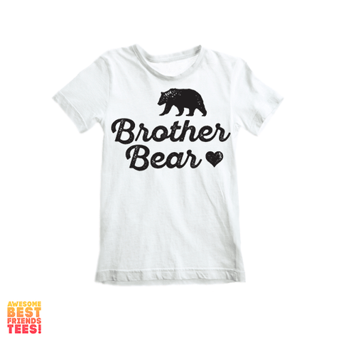 Brother Bear | Kids' on a super comfy Shirts at Awesome Best Friends' Tees!