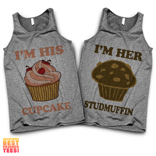 I'm His Cupcake, I'm Her Studmuffin | Couples Tanks on a super comfy Tanks at Awesome Best Friends' Tees!