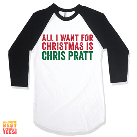 All I Want For Christmas Is Chris Pratt