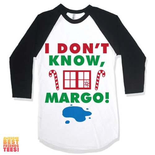 I Don't Know Margo on a super comfortable Shirts for sale at Awesome Best Friends' Tees