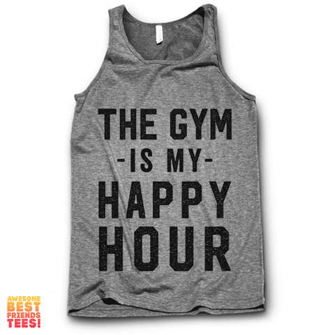 The Gym Is My Happy Hour
