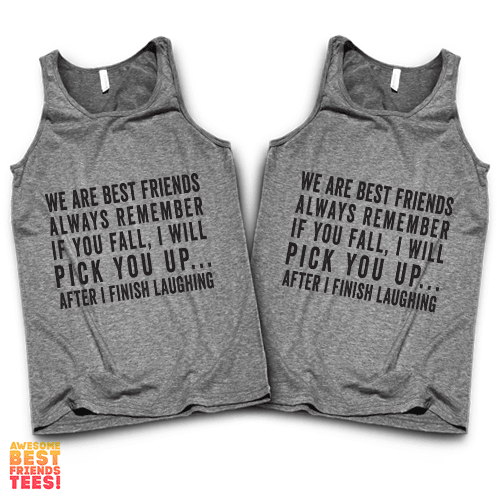 We Are Best Friends | Best Friends Tanks on a super comfortable Tanks for sale at Awesome Best Friends' Tees
