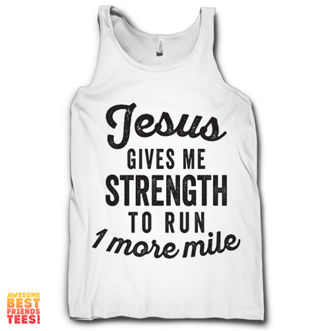 Jesus Gives Me Strength To Run 1 More Mile