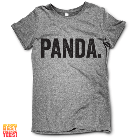 Panda. on a super comfy Shirts at Awesome Best Friends' Tees!