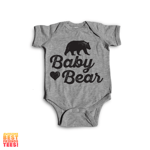 Baby Bear | Onesie on a super comfortable Onesie for sale at Awesome Best Friends' Tees