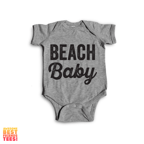 Beach Baby | Onesie on a super comfortable Onesie for sale at Awesome Best Friends' Tees