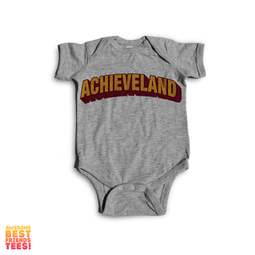 Achieveland | Onesie on a super comfy Onesie at Awesome Best Friends' Tees!