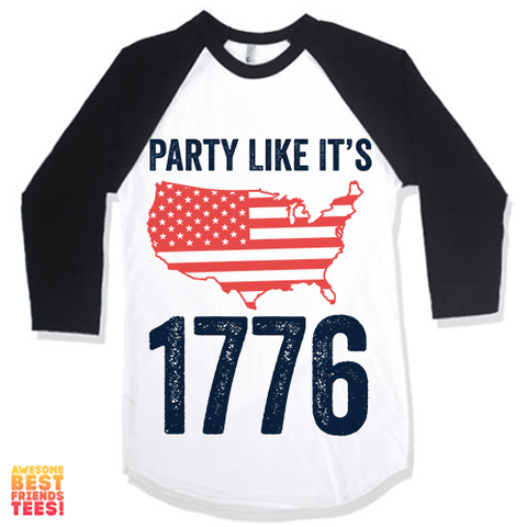 Party Like It's 1776 on a super comfy Shirts at Awesome Best Friends' Tees!