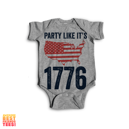 Party Like It's 1776 | Onesie on a super comfy Onesie at Awesome Best Friends' Tees!