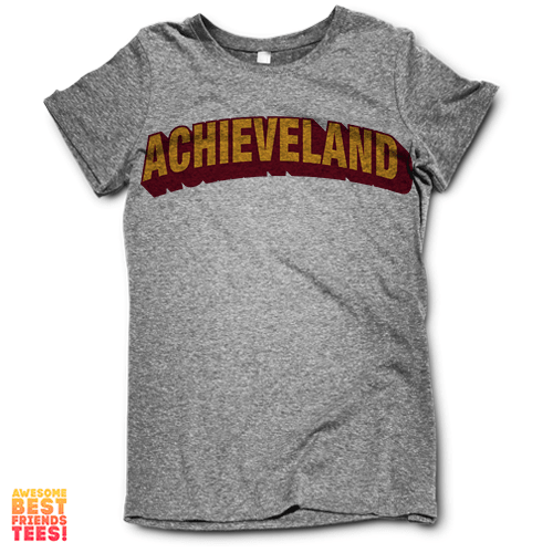 Achieveland on a super comfortable Shirts for sale at Awesome Best Friends' Tees