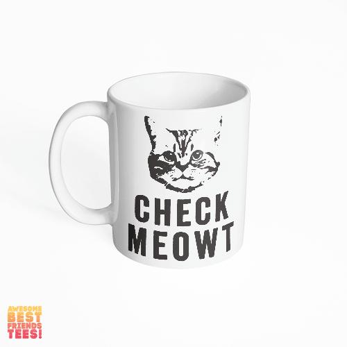 Check Meowt on a super comfortable mug for sale at Awesome Best Friends' Tees