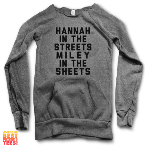 Hannah In The Streets, Miley In The Sheets  | Maniac Sweater on a super comfortable Sweaters for sale at Awesome Best Friends' Tees