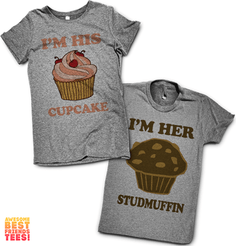 I'm His Cupcake, I'm Her Studmuffin | Couples Shirts