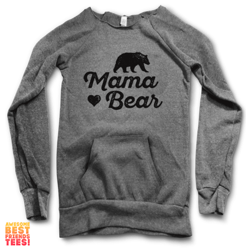Mama Bear | Maniac Sweater on a super comfortable Sweaters for sale at Awesome Best Friends' Tees