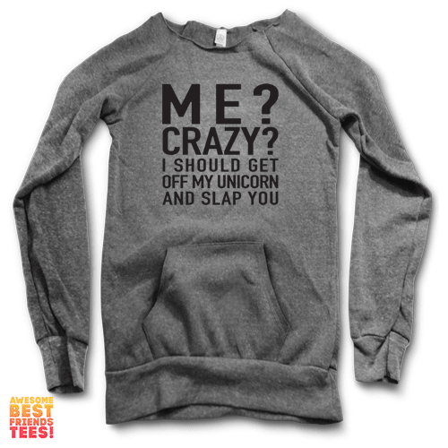 Me? Crazy? | Maniac Sweater on a super comfortable Sweaters for sale at Awesome Best Friends' Tees