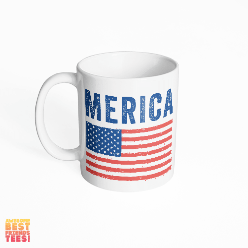Merica on a super comfortable mug for sale at Awesome Best Friends' Tees
