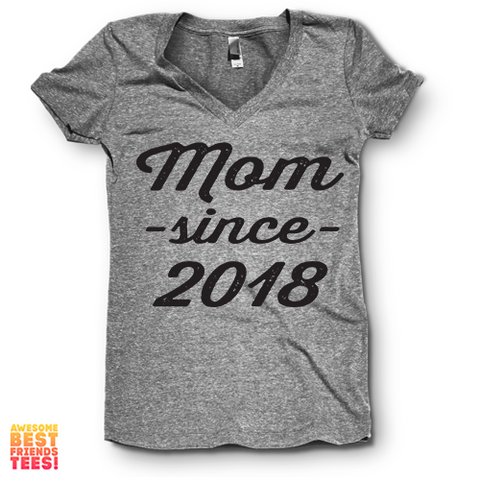 Mom Since 2018 | V Neck