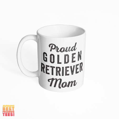 (Sale) Golden Retriever Mom on a super comfortable mug for sale at Awesome Best Friends' Tees