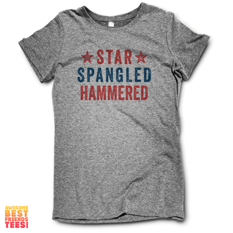 Star Spangled Hammered on a super comfortable Shirts for sale at Awesome Best Friends' Tees